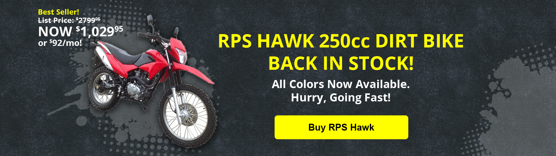 RPS Hawk Dirt Bike Back in Stock